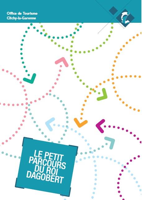 Parcours du roi dagobert ot clichy - Office de tourisme de clichy ...